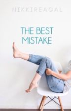 The Best Mistake| L u c a y a by LoveNikkiStories