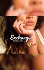 Exchange (August Alsina LTW sequel) by NiyaElizee
