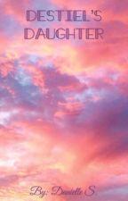 Destiel's Daughter by DanielleShep