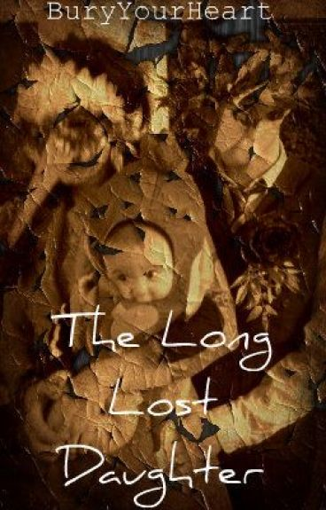 The Long Lost Daughter (Bandit Way fan-fiction)