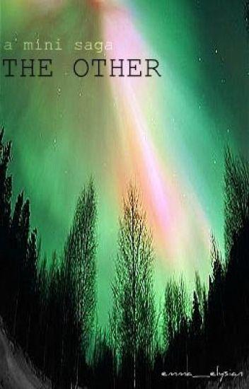 The Other - a Mini Saga