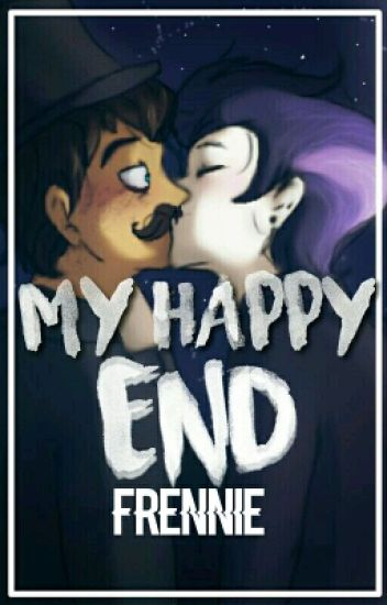 My Happy End (Frennie) TERMINADA ✨EDITANDO✨