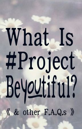 What is #ProjectBeYOUtiful? by ProjectBeYOUtiful