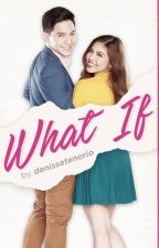 What If? by denissetenorio