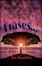 Frases... by ItzaBdpq