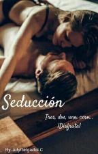 Seducción by JulyDelgadoLC