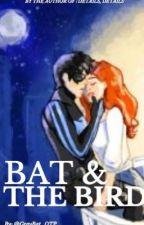Bat and the Bird by GrayBat_OTP