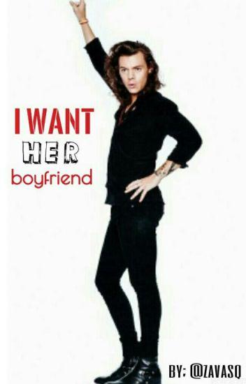 I Want Her Boyfriend - larry stylinson.