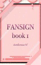 """""""Fansign """" Book 1 by itsmhemissA"""