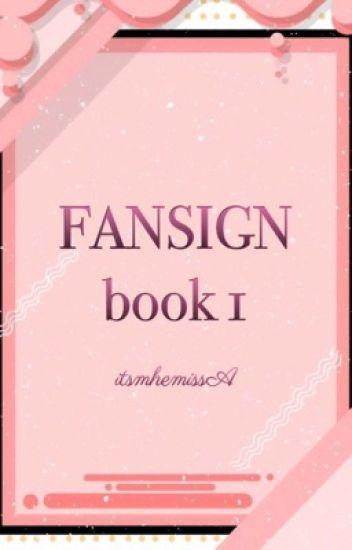 """Fansign "" Book 1"
