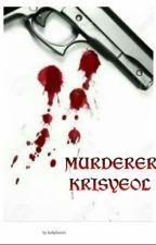 MURDERER by bBoom_W