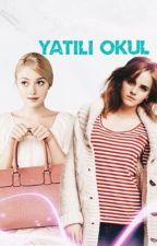 YATILI OKUL (girlxgirl) LGBT by iliiif