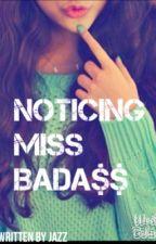 Noticing Miss Badass by Jazz09865
