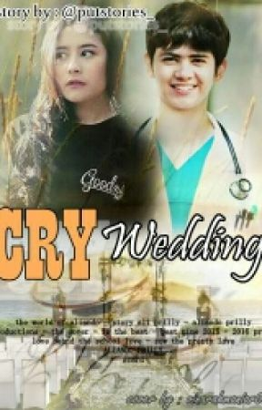 CRY WEDDING by putstories_