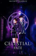 Celestial: Fate by YowenFate