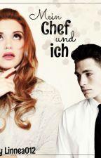 Mein Chef & ich *wird überarbeitet* by Linnea013