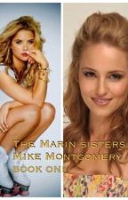 The Marin sisters {mike Montgomery} book one by coldglassofcola