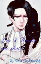 Levi x Reader one-shots (requests are open) by FeatherMayBitsaplent