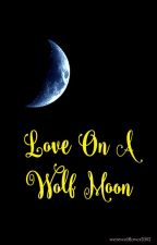 Love on a wolf moon ↠ Young Derek Hale by werewolflover2002