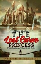 Altaire Kingdom: The Lost Curse Princess by Ecyollie