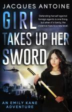 Girl Takes Up Her Sword by hachiman