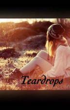 TEARDROPS by lexusinfinity