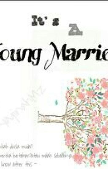 It's a Young Married
