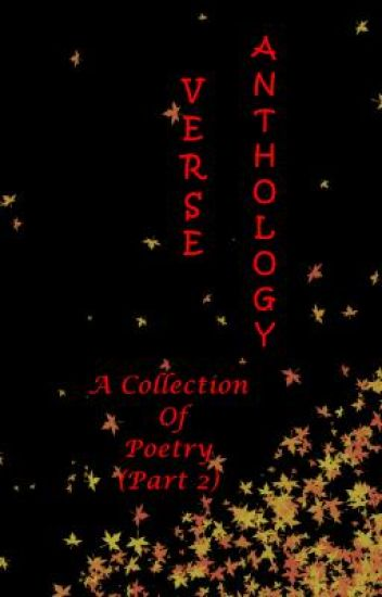 Verse Anthology 2- Collection of Poetry by Moongazer
