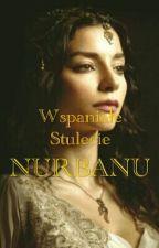 Wspaniałe Stulecie NURBANU by Etek_PATRYK