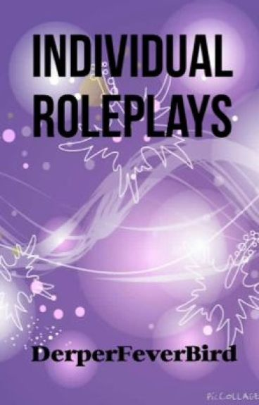 Individual Roleplays