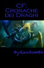 CF: Cronache dei Draghi by RandomBk