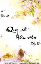 Quy về điền viên - Xa Lê Nhi by magnolia1314