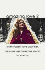 Amazing Love 2 //Bars&Melody by WwWriten