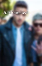 Just one love by otovka
