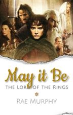 (1) The Lord of the Rings: May It Be  by RaeMurphy