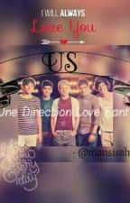 Us [One Direction (love fanfic)] by mansisahu