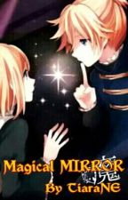Magical MIRROR (Finish) by tiaraNE