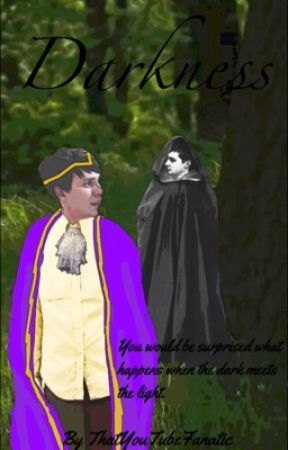 Darkness (A Dan and Phil Phantasy) by ThatYouTubeFanatic
