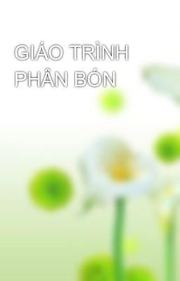 GIÁO TRÌNH PHÂN BÓN