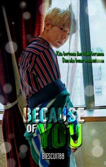 Because Of You [ChanBaek]