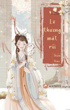 Không May Yêu Thương Ngươi - Thiên Thảo by wanjihoo