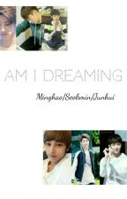Am I dreaming? by BabyyJungkookie