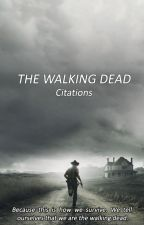 Citations The Walking Dead by ShadowAuditore