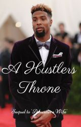 A Hustlers Throne: Sequel to 'A Hustlers Wife' by melaninX_