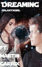 Dreaming ft. Martin Garrix by galaxyxgirl