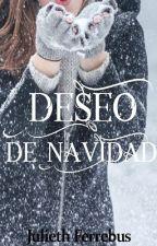 Deseo de Navidad ¡DISPONIBLE EN VERSIÓN DIGITAL! by Julieth_ferrebus