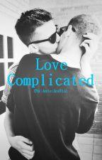 Love Complicated [BxB] by AnteikuUta