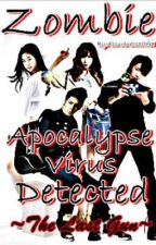 Zombie Apocalypse ~Virus Detected~ Book 5 >>The Last Gun<< (COMPLETED) by asurenessalthea