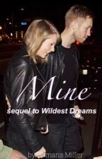 Mine (A Talvin FanFic) by damarismiller