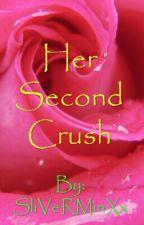 Her Second Crush by SliVeRMinXx